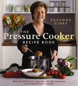 The Pressure Cooker Recipe Book (Paperback)