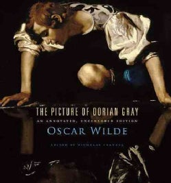 The Picture of Dorian Gray: An Annotated, Uncensored Edition (Hardcover)