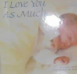 I Love You As Much... (Hardcover)