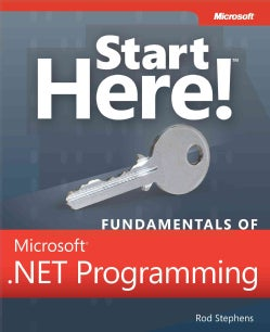 Start Here! Fundamentals of Microsoft .Net Programming (Paperback)