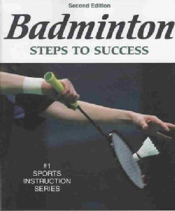 Badminton: Steps to Success (Paperback)