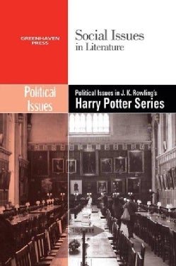 Political Issues in J.k. Rowling's Harry Potter Series (Hardcover)