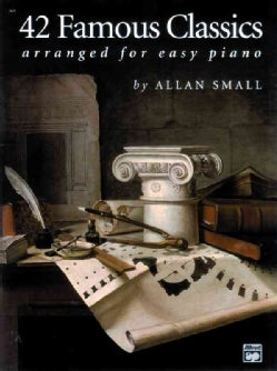 42 Famous Classics Arranged for Easy Piano (Paperback)
