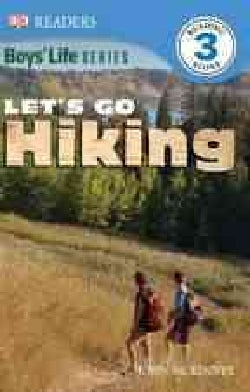 Dk Readers: Level 3:Boys' Life Let's Go Hiking(Paperback / softback)