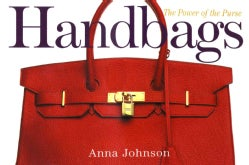 Handbags: 900 Bags to Die For (Paperback)