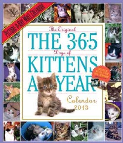 The 365 Days of Kittens a Year 2013 Calendar