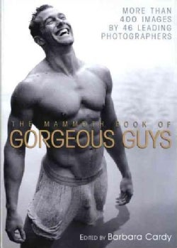 The Mammoth Book of Gorgeous Guys (Paperback)