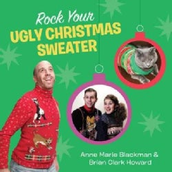 Rock Your Ugly Christmas Sweater (Hardcover)