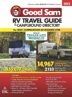 Good Sam RV 2013 Travel Guide & Campground Directory (Paperback)
