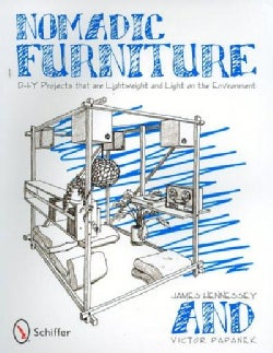 Nomadic Furniture: D-I-Y Projects That Are Lightweight and Light on the Environment (Paperback)