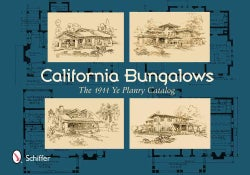 California Bungalows: The 1911 Ye Planry Catalog (Paperback)