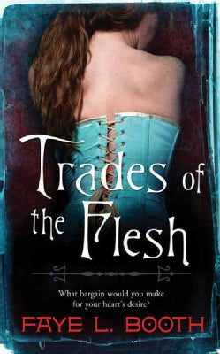 Trades of the Flesh (Paperback)