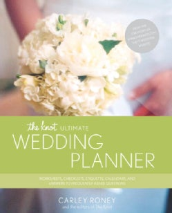 The Knot Ultimate Wedding Planner:Worksheets, Checklists, Etiquette, Calendars, & Answers to Frequently...(Paperback / softback)