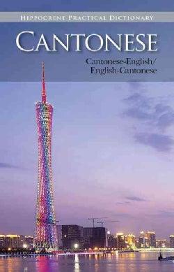 Cantonese Practical Dictionary: Cantonese-english / English-cantonese (Paperback)