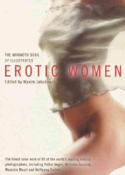 The Mammoth Book of Illustrated Erotic Women (Paperback)