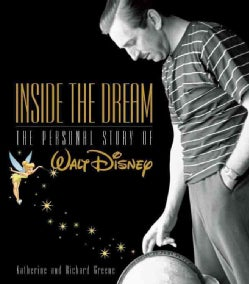 Inside the Dream: The Personal Story of Walt Disney (Hardcover)