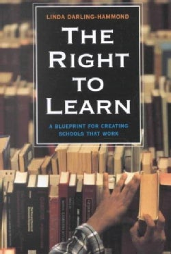 the right to learn a blueprint for for creating schools that work creating schools that work 249x371
