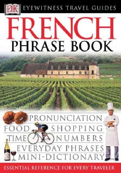 Dk Eyewitness Travel French Phrase Book (Paperback)