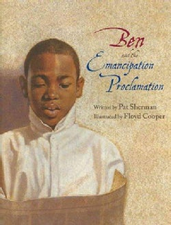 Ben and the Emancipation Proclamation (Hardcover)