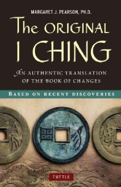 The Original I Ching: An Authentic Translation of the Book of Changes (Hardcover)