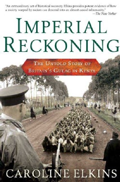 Imperial Reckoning: The Untold Story of Britain's Gulag in Kenya (Paperback)