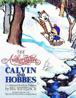 The Authoritative Calvin and Hobbes: Includes Cartoons from Yukon Ho and Weirdos from Another Planet (Paperback)
