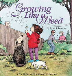 Growing Like a Weed:A for Better or for Worse Collection(Paperback / softback)