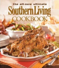 The All-New Ultimate Southern Living Cookbook (Hardcover)