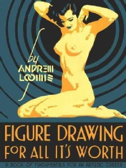 Figure Drawing: For All It's Worth (Hardcover)