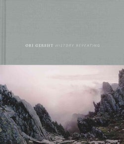Ori Gersht: History Repeating (Hardcover)
