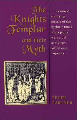 The Knights Templar and Their Myth (Paperback)