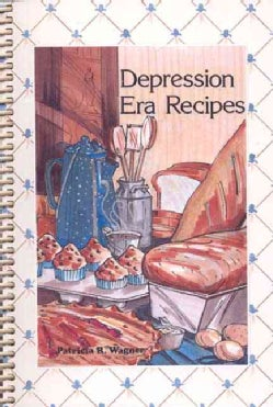 Depression Era Recipes (Paperback)