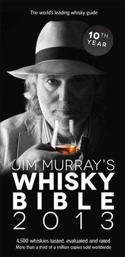 Jim Murray's Whisky Bible 2013 (Paperback)