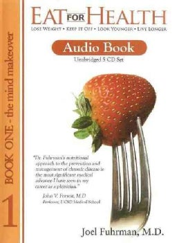 Eat for Health: The Mind Makeover (CD-Audio)