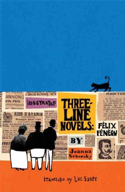 Illustrated Three-Line Novels: Felix Feneon (Hardcover)