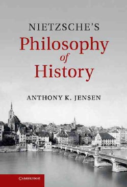 Nietzsche's Philosophy of History (Hardcover)