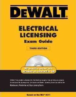 DeWalt Electrical Licensing Exam Guide: Based on the NEC 2011