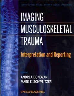 Imaging Musculoskeletal Trauma: Interpretation and Reporting (Hardcover)