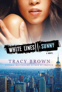 Sunny: A White Lines Novel (Hardcover)