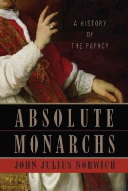 Absolute Monarchs (Hardcover)