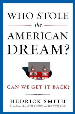 Who Stole the American Dream? (Hardcover)