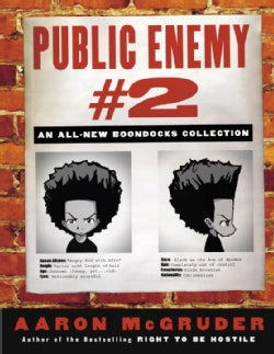 Public Enemy #2: An All-new Boondocks Collection (Paperback)