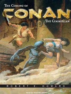 The Coming of Conan the Cimmerian (CD-Audio)