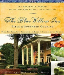 The Blue Willow Inn Bible of Southern Cooking (Paperback)