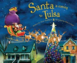 Santa Is Coming to Tulsa (Hardcover)