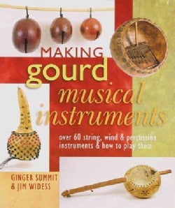 Making Gourd Musical Instruments (Paperback)