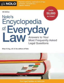 Nolo's Encyclopedia of Everyday Law: Answers to Your Most Frequently Asked Legal Questions (Paperback)