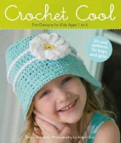 Crochet Cool: Fun Designs for Kids Ages 1 to 6 (Paperback)
