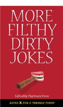 More Filthy Dirty Jokes (Paperback)