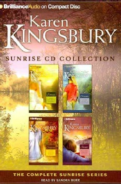 Karen Kingsbury Sunrise Cd Collection: Sunrise / Summer / Someday / Sunset (CD-Audio)